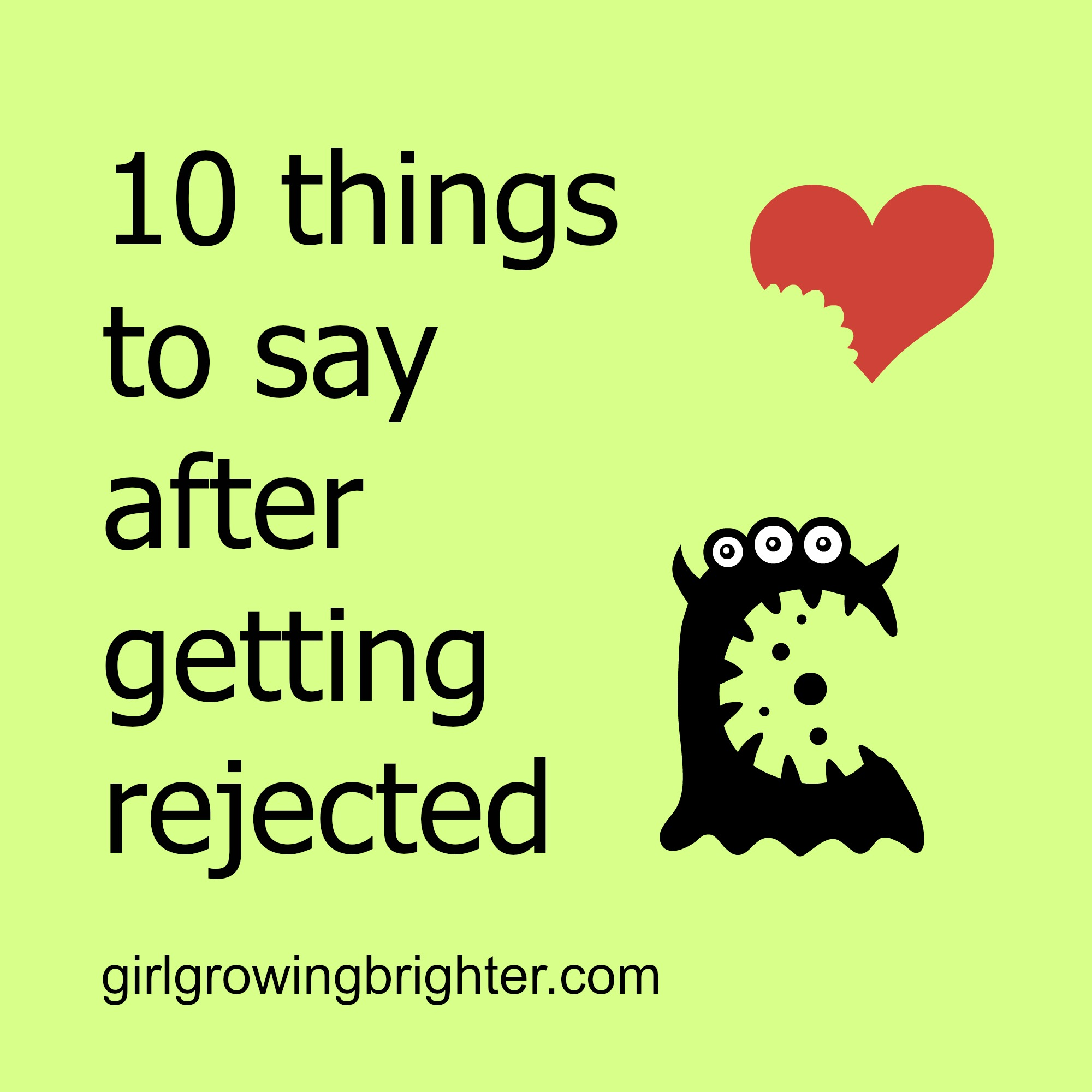 what to do after rejection from a girl